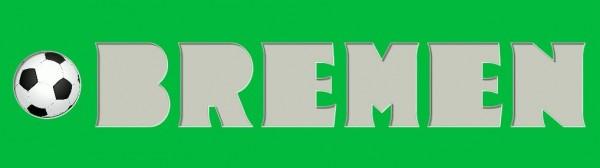 BREMEN , 20x70 cm mit Fussball